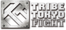 Tribe Tokyo Fight